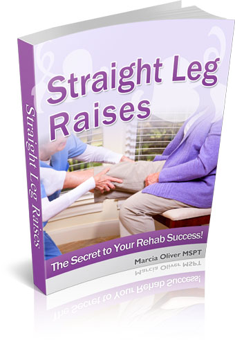 Know when to start straight leg raises in home health physical therapy home exercise program